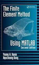 The Finite Element Method Using MATLAB (Mechanical and Aerospace Engineering Series)