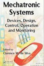 Mechatronic Systems (The CRC Press Series in Mechanical and Aerospace Engineering)