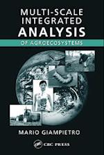 Multi-Scale Integrated Analysis of Agroecosystems (Advances in Agroecology, nr. 10)