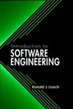 Introduction to Software Engineering af Ronald J. Leach
