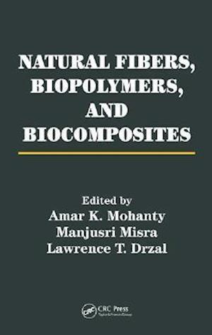 Natural Fibers, Biopolymers, and Biocomposites