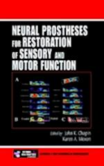 Neural Prostheses for Restoration of Sensory and Motor Function (Frontiers in Neuroscience, nr. 4)