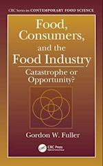 Food, Consumers, and the Food Industry (CRC Series in Contemporary Food Science)