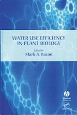 Water Use Efficiency in Plant Biology (Biological Sciences)