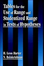 Tables for the Use of Range and Studentized Range in Tests of Hypotheses