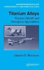 Titanium Alloys (Advances in Metallic Alloys)