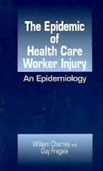 Epidemic of Health Care Worker Injury