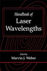 Handbook of Laser Wavelengths (Laser science & technology)