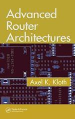Advanced Router Architectures