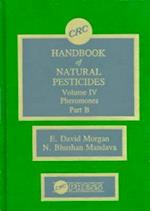 Handbook of Natural Pesticides (Handbook of Natural Pesticides, nr. )