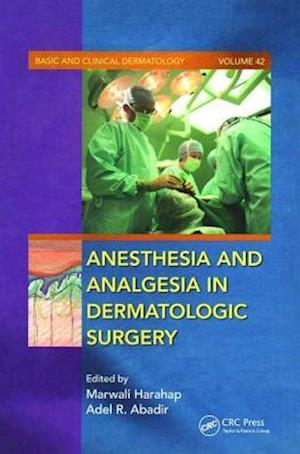 Anesthesia and Analgesia in Dermatologic Surgery