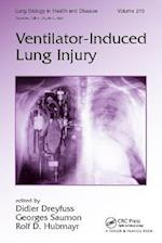 Ventilator-Induced Lung Injury (Lung Biology in Health and Disease, nr. 215)