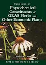 Handbook of Phytochemical Constituents of GRAS Herbs and Other Economic Plants (Herbal Reference Library)