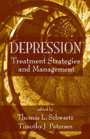 Depression : Treatment Strategies and Management
