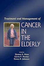 Treatment and Management of Cancer in the Elderly (Basic And Clinical Oncology)