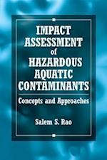 Impact Assessment of Hazardous Aquatic Contaminants