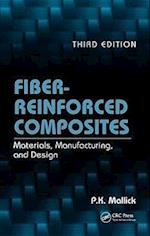 Fiber-Reinforced Composites: Materials, Manufacturing, and Design