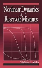 Nonlinear Dynamics of Reservoir Mixtures