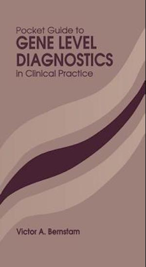 Pocket Guide to Gene Level Diagnostics in Clinical Practice