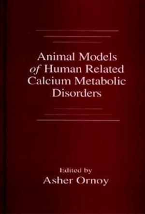 Animal Models of Human Related Calcium Metabolic Disorders
