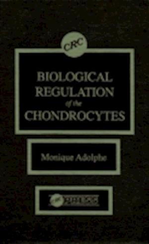 Biological Regulation of the Chondrocytes