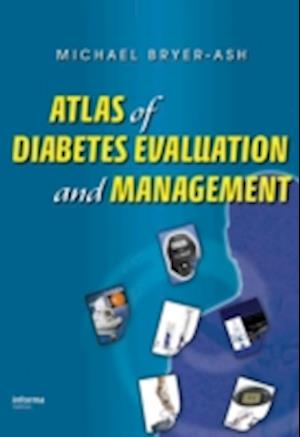 Atlas of Diabetes Evaluation and Management