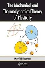 The Mechanical and Thermodynamical Theory of Plasticity