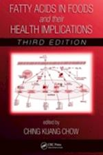 Fatty Acids in Foods and Their Health Implications (Food Science and Technology)