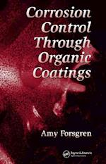 Corrosion Control Through Organic Coatings af Amy Forsgren