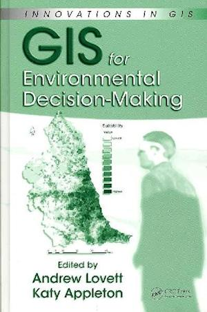 GIS for Environmental Decision-Making