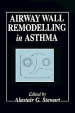Airway Wall Remodelling in Asthma (HANDBOOKS IN PHARMACOLOGY AND TOXICOLOGY, nr. 40)