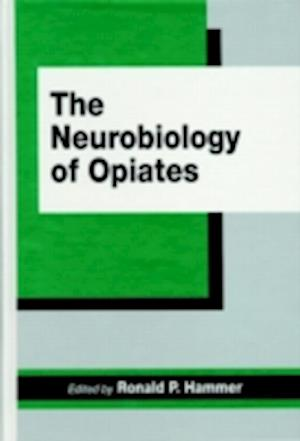 The Neurobiology of Opiates