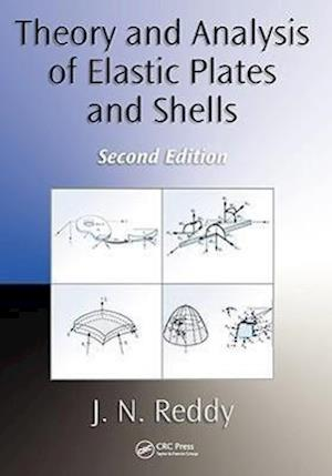 Bog, hardback Theory and Analysis of Elastic Plates and Shells af J. N. Reddy