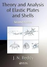 Theory and Analysis of Elastic Plates and Shells af J. N. Reddy