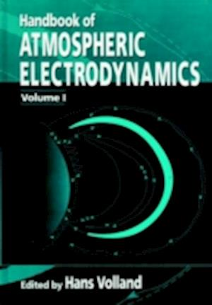 Handbook of Atmospheric Electrodynamics, Volume I