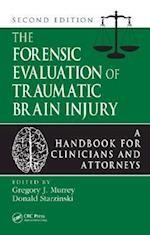 The Forensic Evaluation of Traumatic Brain Injury