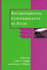 Environmental Contaminants in Food (Issues in Academic Ethics)