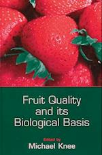 Fruit Quality and Its Biological Basis (Sheffield Biological Sciences)