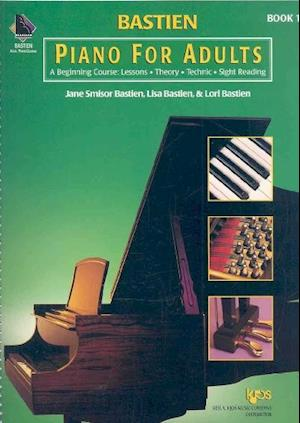 Bastien Piano for Adults Book 1 (with 2 CDs)