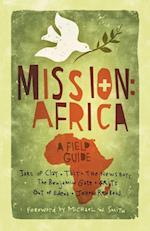 Mission: Africa af Michael W. Smith