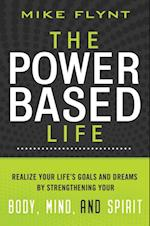 Power-Based Life
