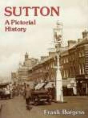 Sutton A Pictorial History