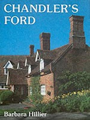 Hillier, B: Chandler's Ford: A Pictorial History