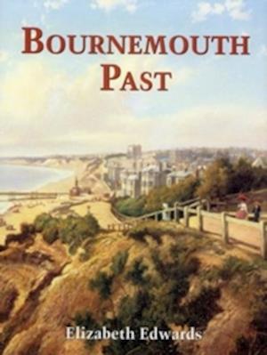 Edwards, E: Bournemouth Past