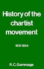 History of the Chartist Movement: 1837-1854