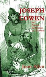 Joseph Cowen and Popular Radicalism on Tyneside, 1829-1900