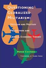 Questioning Globalized Militarism af Peter Custers