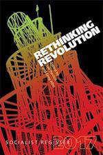 Rethinking Revolution (SOCIALIST REGISTER)