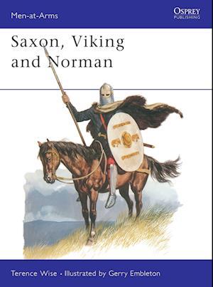 Bog, paperback Saxon, Viking and Norman af Terence Wise, Gerry Embleton