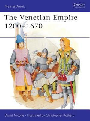 The Venetian Empire 12th-17th Centuries